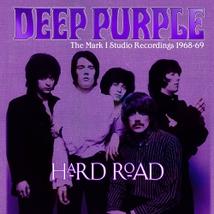 HARD ROAD (THE MARK 1 STUDIO RECORDINGS 1968-69)