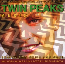 TWIN PEAKS. SEASON 2 MUSIC AND MORE