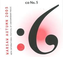 WARSAW AUTUMN 2005 (HUBER/ FROLYAK/ HOSOKAWA/ JASKOT/ LEE/