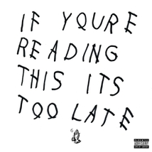 IF YOU'RE READING THIS ITS TOO LATE
