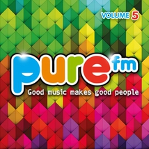 PURE FM, VOLUME 5 (GOOD MUSIC FOR GOOD PEOPLE)