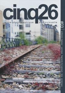 CINQ26 - REVUE PHOTOGRAPHIQUE AUDIOVISUELLE #03