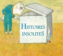 HISTOIRES INSOLITES