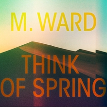 THINK OF SPRING