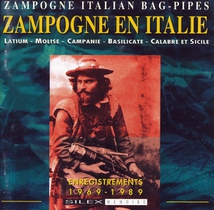 ZAMPOGNE EN ITALIE: ENREGISTREMENTS 1969-1989