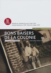 BONS BAISERS DE LA COLONIE