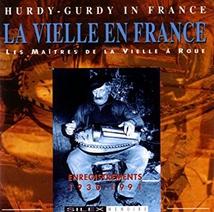 LA VIELLE EN FRANCE: LES MAÎTRES DE LA VIELLE À ROUE