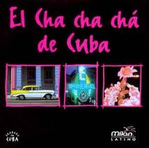 EL CHA CHA CHA DE CUBA