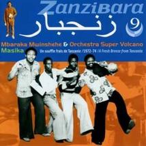 ZANZIBARA 9: MASIKA. UN SOUFFLE FRAIS DE TANZANIE 1972-74