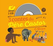 3 CONTES DU PÈRE CASTOR D'AFRIQUE
