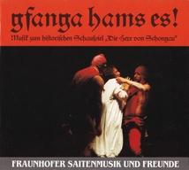 GFANGA HAMS ES ! - DIE HEXE VON SCHONGAU