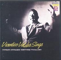 VICENTICO VALDES SINGS