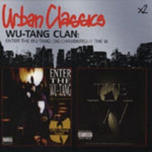 ENTER THE WU-TANG (36 CHAMBERS)/THE W