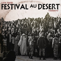 LIVE FROM FESTIVAL AU DESERT TIMBUKTU