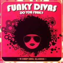 DO YOU FUNK? (FUNKY DIVAS)