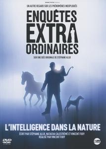 L'INTELLIGENCE DANS LA NATURE - (ENQUÊTES EXTRAORDINAIRES)