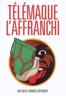 TÉLÉMAQUE, L'AFFRANCHI