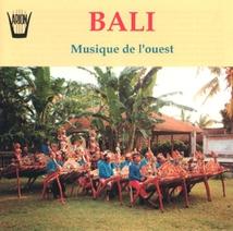 BALI: MUSIQUE DE L'OUEST