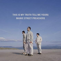 THIS IS MY TRUTH TELL ME YOURS (20TH ANNIVERSARY EDITION)