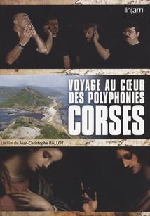 VOYAGE AU COEUR DES POLYPHONIES CORSES