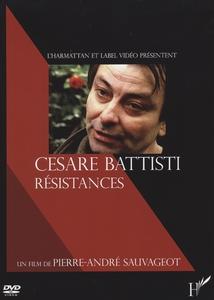 CESARE BATTISTI, RÉSISTANCES