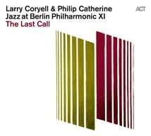 LAST CALL (THE) JAZZ AT BERLIN PHILHARMONIC XI