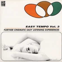 EASY TEMPO - VOL. 3 - FURTHER CINEAMTIC EASY LISTENING EXP.