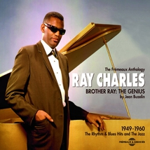 BROTHER RAY: THE GENIUS - 1949-1960 THE R&B HITS & THE JAZZ