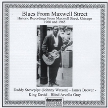 BLUES FROM MAXWELL STREET (HISTORIC RECORDINSGS FROM MAXWELL