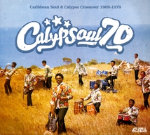 CALYPSOUL 70 (CARIBBEAN SOUL & CALYPSO CROSSOVER 1969-1979)