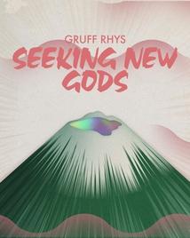 SEEKING NEW GODS