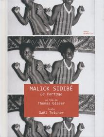 MALICK SIDIBÉ, LE PARTAGE