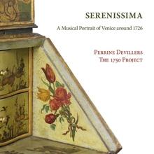 SERENISSIMA - A MUSICAL PORTRAIT OF VENICE AROUND 1726