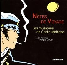 NOTES DE VOYAGE - LES MUSIQUES DE CORTO MALTESE