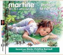 MARTINE PROTÈGE LA NATURE + 5 AUTRES HISTOIRES