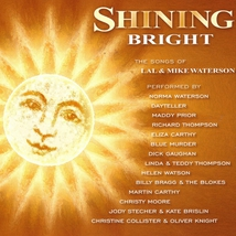 SHINING BRIGHT. THE SONGS OF LAL & MIKE WATERSON