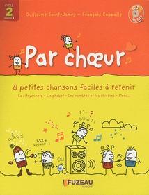 PAR CHOEUR (CYCLE 2 - VOL.1)