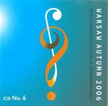 WARSAW AUTUMN 2006 (KORNOWICZ/ GRISEY/ KOCHAN)