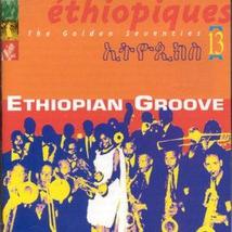 ETHIOPIQUES 13: ETHIOPIAN GROOVE