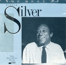 THE BEST OF HORACE SILVER, VOL.1