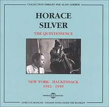 THE QUINTESSENCE: NEW YORK - HACKENSACK 1952/1959