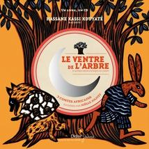 LE VENTRE DE L'ARBRE (ET AUTRES CONTES...)