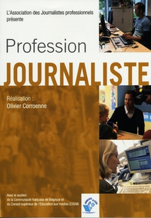PROFESSION : JOURNALISTE