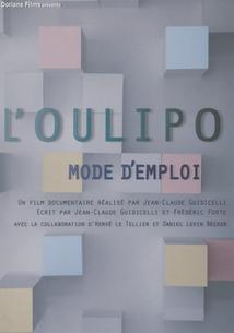 L'OULIPO - MODE D'EMPLOI