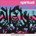 SPIRITUAL JAZZ, VOL.3 (FROM THE EUROPEAN UNDERGROUND 1963-72