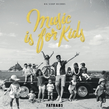 MUSIC IS FOR KIDS