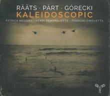 KALEIDOSCOPIC (+ PART/ + GORECKI)