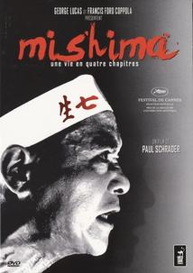 MISHIMA - UNE VIE EN QUATRE CHAPITRES