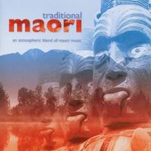 TRADITIONAL MAORI: AN ATMOSPHERIC BLEND OF MAORI MUSIC