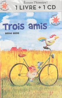 TROIS AMIS